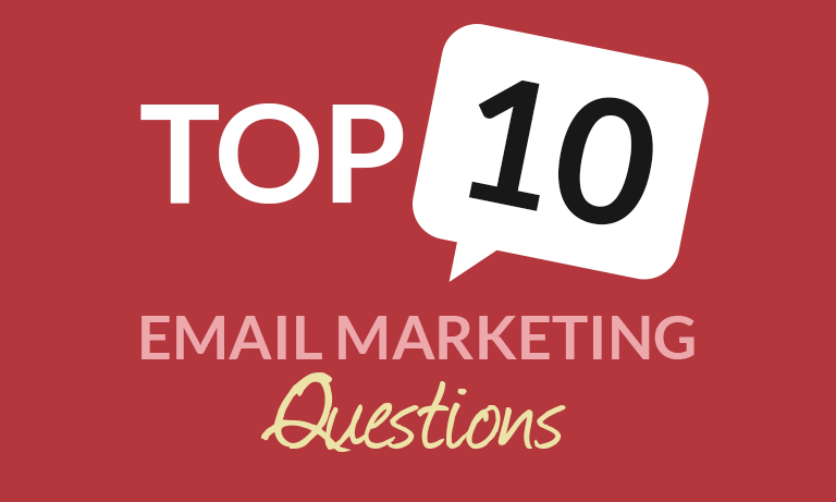 Infographic: Top 10 Email Marketing Questions – What you need to know about Email Marketing